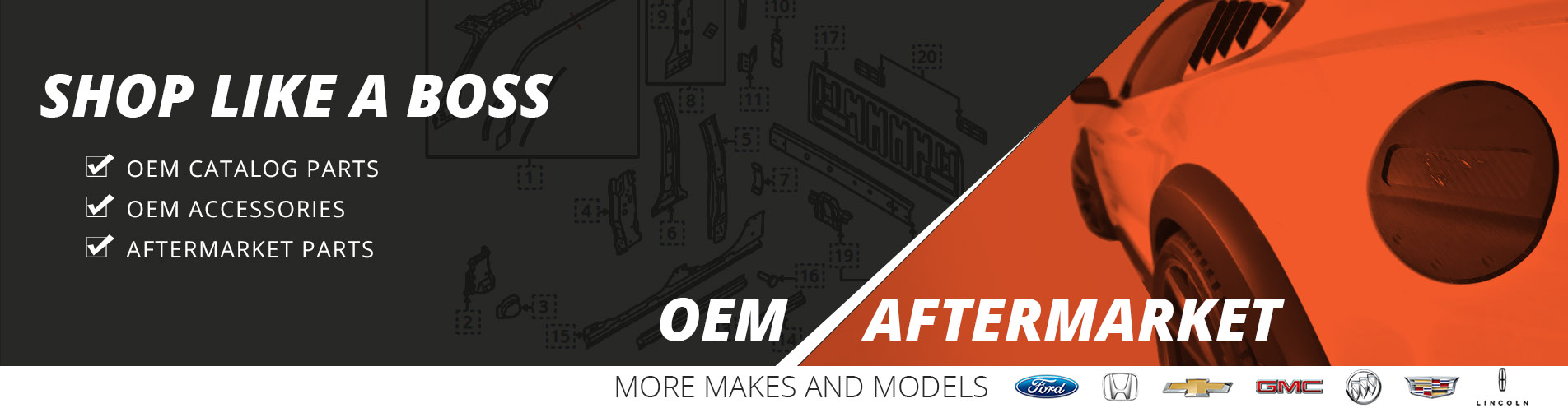Welcome to our new website! OEM, Aftermarket Parts and Accessories.
