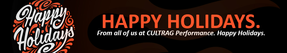 Happy Holidays From CULTRAG Performance.