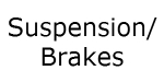 Suspension/Brakes