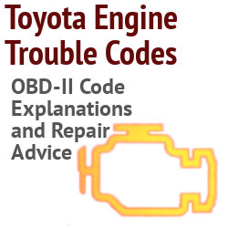 Toyota OBD-II Engine Trouble Code Diagnosis and Advice