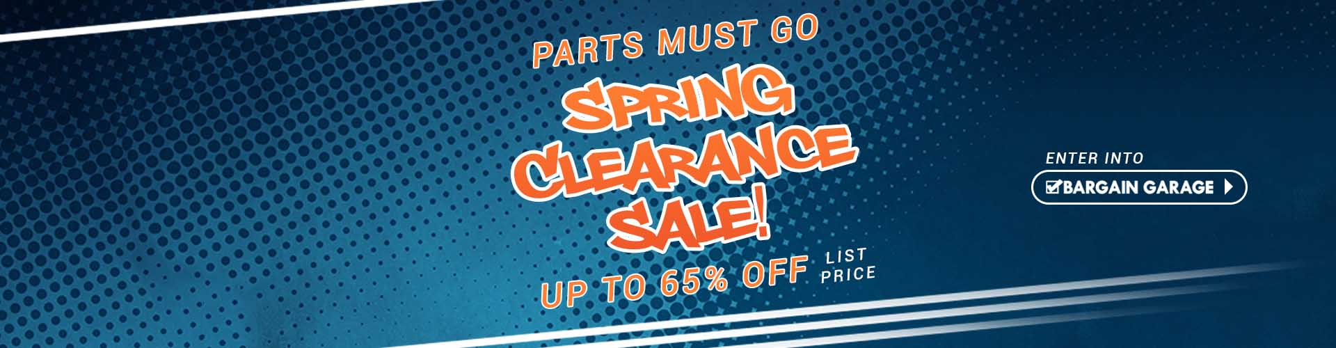 Spring Clearance Sale! - Parts Must Go