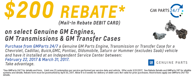 $200 Rebate thru 3/31/2017 at GMParts 247