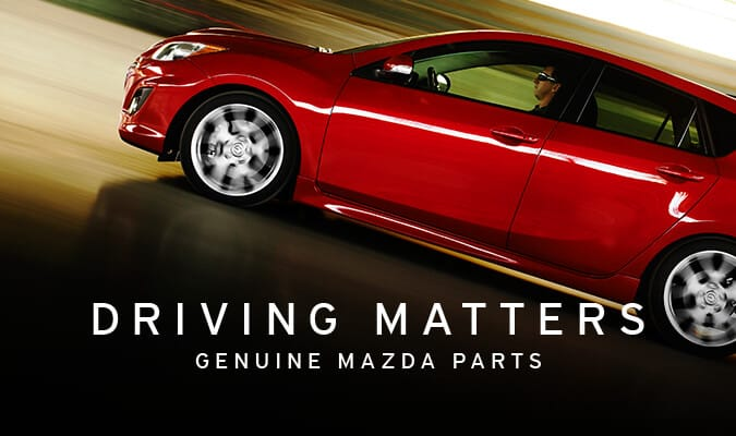 Driving Matters use Genuine Mazda Parts