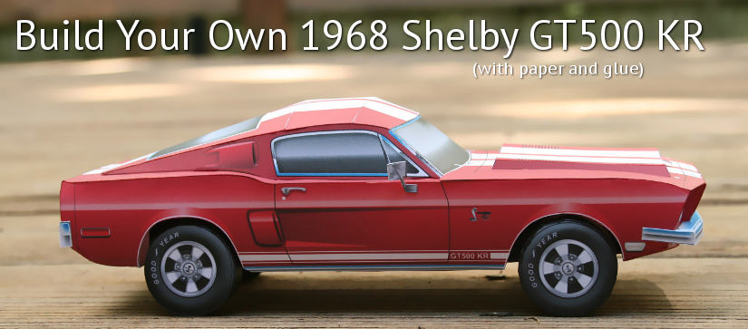 Build Your Own Mustang >> 1968 Mustang Gt500 Kr Paper Model Bluespringsfordparts Com