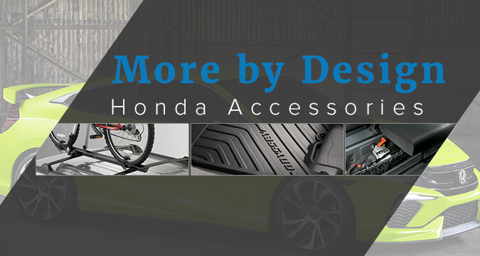 More by Design - Honda Accessories