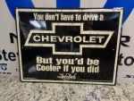 But you would be cooler Chevrolet Garage Hot Rod Man Cave Bar Sign Embossed Meta