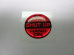 "Keyless Go Push Button Decal ""Sit Down Shut Up Hang On"""