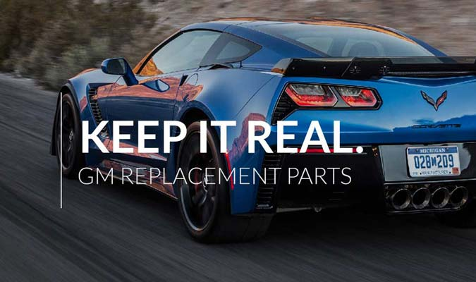 Keep It Real - Genuine GM Parts