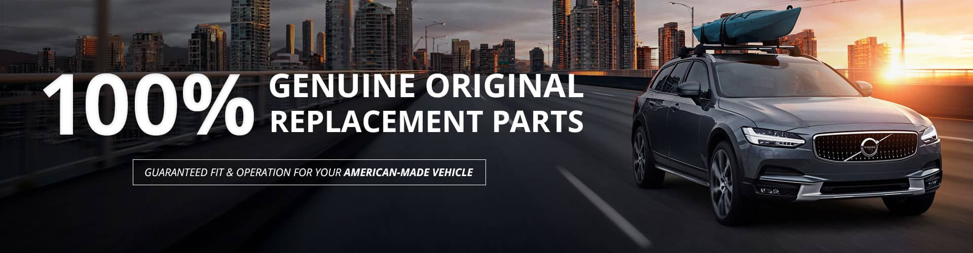 100% Genuine Original Replacement Parts