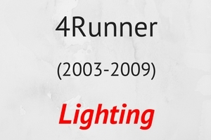 4Runner (2003-2009) Lighting