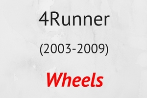 4Runner (2003-2009) Wheels