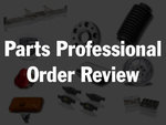 Parts Professional Order Review