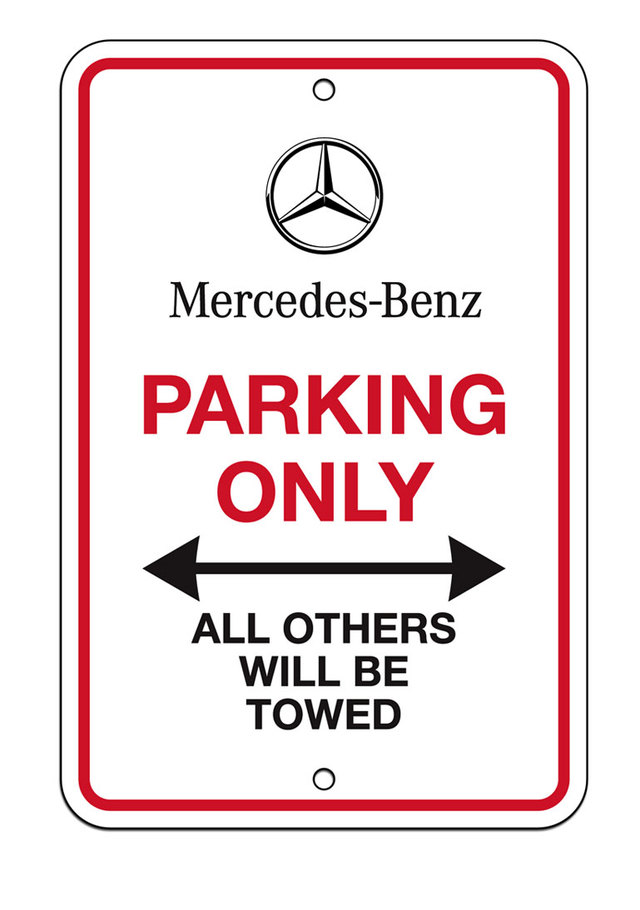 Mercedes-Benz Parking Only Sign