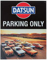 Datsun Parking Only Sign