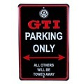 GTI Parking Only Sign