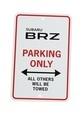 Subaru BRZ Parking Only Sign